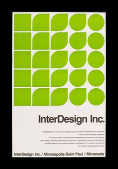 Designed by Peter Seitz as one of the founding partners of InterDesign Inc.  Poster was printed in this green version as well as an orange version.  Part of a series of selected unpublished images from Peter Seitz: Designing a Life.  —  Many thanks to the Minneapolis College of Art & Design's extensive effort to spread the word about the book here, here, here and here.   Peter Seitz: Designing a Life is, also, now available on Amazon.