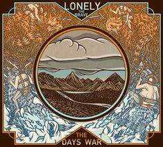 All The Time I Was Listening To My Own Wall of Sound: Lonely The Brave - The Day's War