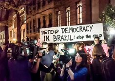 The impeachment of Rousseff is a coup d'etat: TO UNDERSTAND THE COUP D'ETAT IN BRAZIL