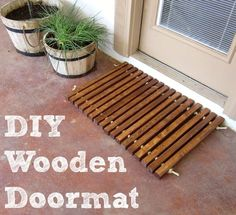 DIY Welcome Mats - DIY Wooden Doormat - Greet Guests in Style with These Easy and Cheap Home Decor Ideas for Your Entry. Doormat Tutorials for Creative Ways to Cover Your Floors and Front Door http://diyjoy.com/diy-welcome-mats