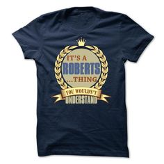 Its a ROBERTS thing s6 - Limited Edition #fashion #T-Shirts