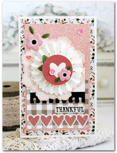 Thankful Card by Melissa Phillips   *see the sketch by Daniela on the sidebar*      Supplies:       Spring Fling Blossoms Paper b...