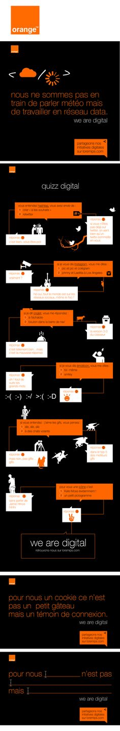 """ORANGE  Brief : Comment regrouper toutes les initiatives digitales internes chez Orange monde ?  Réponse : Phase teaseur : Conception d'un dispositif digital et IRL . Diffusion de cartons typo humouristiques via la plate-forme de messagerie interne et affichage aux ascenseurs et dans les lieux de convivialité de l'entreprise de posters """"quiz digitaux"""" pour sensibiliser les salariés.   Conception en binôme avec Esther Maarek (conceptrice rédactrice)   Client : ORANGE Agence : Havas Worldwide Esther, Diffusion, Client, Boarding Pass, Plate, Posters, Orange, Book, Art Director"""