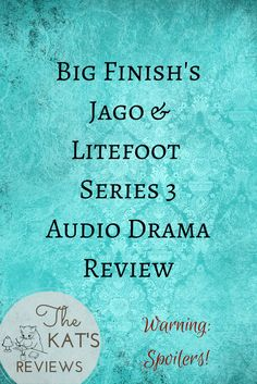 Audio Drama: Big Finish's Jago & Litefoot Series 3 (Spoilers! Dear Professor, Big Finish, The Kat, Audio Drama, Series 3, About Me Blog, It Is Finished, Thoughts, Ideas