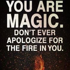 You are magic!