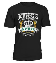 Kings Are Born In April Birthday  #gift #idea #shirt #image #music #guitar #sing #art #mugs #new #tv #cool  #husband #wife