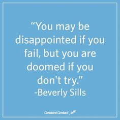 If you don't try, you're missing out on opportunities!