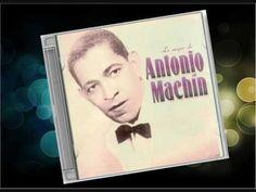 Antonio Machin - Tengo una Debilidad