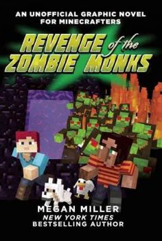Revenge of the Zombie Monks: An Unofficial Graphic Novel for Minecrafters, #2 - Peabody South Branch #Minecraft