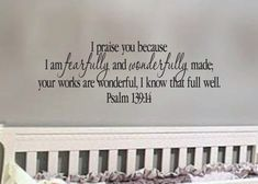 """Psalm 139:14 Praise You because I am Fearfully and Wonderfully Made Scripture Bible Verse wall art  12.5"""" x 36"""""""