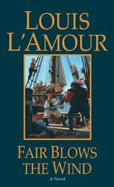Fair Blows the Wind by Louis L'Amour, http://www.amazon.ca/dp/B000FCK1YI/ref=cm_sw_r_pi_dp_pCu-sb05AKB8S