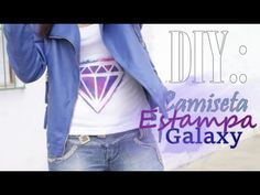 DIY: Camiseta Estampa Diamante + Galaxy | Micaellen Borges - YouTube