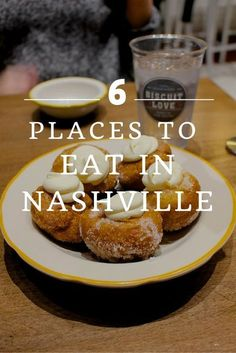My Top 6 Places to Eat in Nashville! Click through to read more on my travel blog :)