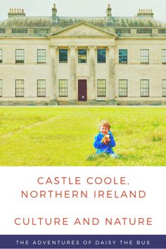 Castle Coole near Enniskillen, Northern Ireland is an enticing and surprising cocktail of culture and nature