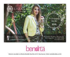 DICA BENDITA DE MODA Participante do editorial de verão da Revista Bendita, a Lizáli tem peças incríveis para a mulher contemporânea, tanto para o trabalho, como para aquele happy hour especial. Confira mais em www.lizali.com.br