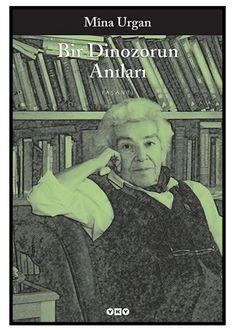 Mina Urgan - Bir Dinozorun Anıları