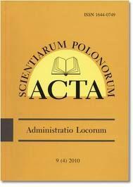 Acta Scientiarum Polonorum - seria Administratio Locorum http://www.aqua.ar.wroc.pl/acta/pl/main.php?p=8=10=39=12=pl