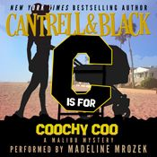 I just finished listening to 'C' is for Coochy Coo: Malibu Mystery, Book 3 (Unabridged) by Sean Black, Rebecca Cantrell, narrated by Madeline Mrozek on my #AudibleApp. https://www.audible.com/pd?asin=B01DTFEDZK&source_code=AFAORWS04241590G4