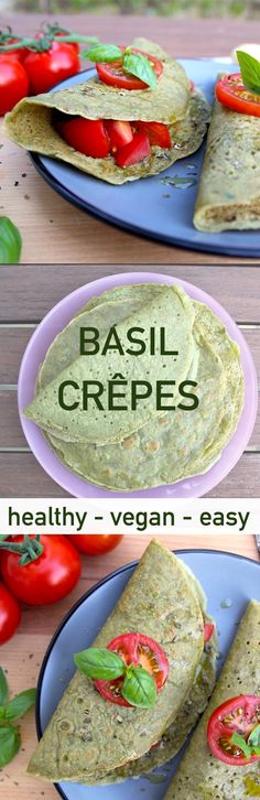 Try these easy and vegan basil crêpes. This recipe could be your healthy lunch, dinner or snack.