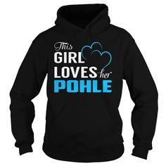 This Girl Loves Her POHLE - Last Name, Surname T-Shirt