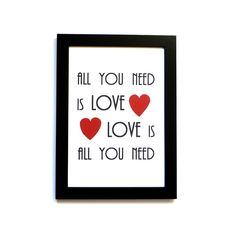 LOVE Art Print - All You Need Is Love, Love Is All You Need - Hand Screen Printed Art. $12.95, via Etsy.