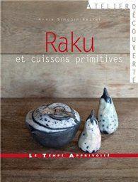 Raku et cuissons primitives par Annie Simonin-Beurel