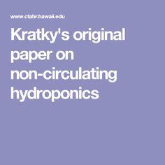 Kratky's original paper on non-circulating hydroponics