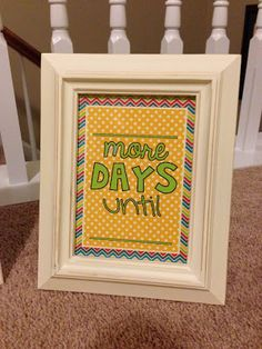 Freebie: can use to countdown to anything...vacation, birthday, school days, etc.