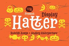 Name: Hatter Display Year: 2017 Concept: Halloween, Tim Burton, Monster, Tales, witch Authors: Rodrigo Araya + Andrey Kudryavtse Pretty Fonts, Beautiful Fonts, Cool Fonts, Hand Lettering Fonts, Lettering Design, Typography, Creative Fonts, Creative Sketches, Business Brochure
