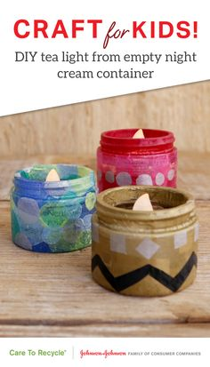 With this kid-friendly DIY craft idea, you can upcycle your empty Neutrogena® Naturals Multi-Vitamin Nourishing Night Cream containers. Simply paint the outside of your jar with a light layer of decoupage glue, then stick on colorful squares of tissue paper in any design you choose. Finish with another coat of decoupage glue and let dry! Use as a cute organizer, or place an electric tea light inside  for a soothing nightlight. #CARETORECYCLE