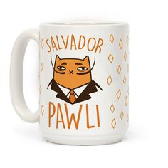 "This punny art history inspired cat mug reads, ""Salvador Pawli"" and is a perfect shirt for any art history and cat lover alike! Show off your funny side in this surrealist painter coffee mug!"