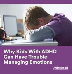 Problems with emotions aren't part of the official diagnostic criteria for ADHD. But recent research is finally starting to recognize what most families dealing with ADHD already know—that kids and adults with ADHD often have considerable difficulty with emotions.