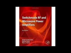 Switchmode RF and Microwave Power Amplifiers Second Edition - Tronnixx in Stock - http://www.amazon.com/dp/B015MQEF2K - http://audio.tronnixx.com/uncategorized/switchmode-rf-and-microwave-power-amplifiers-second-edition/
