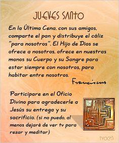 ESPECIAL DE SEMANA SANTA: Jueves Santo-Institución de la Eucaristía y el Sacerdocio