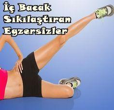 İç Bacak Egzersizleri