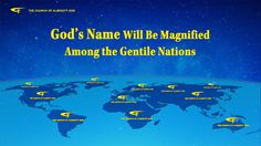 The Hymn of God's Word God's Name Will Be Magnified Among the Gentile Nations I The purpose of God's judgement is to encourage man's .