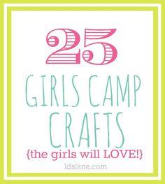 25 Girls Camp Craft Ideas the girls will LOVE!