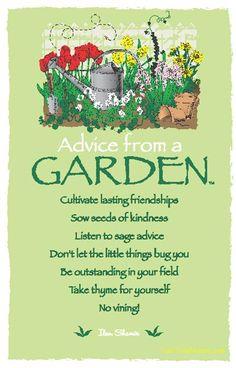Advice from a Garden