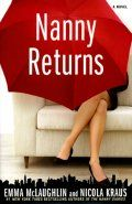 nanny returns -- follow-up to the nanny diaries