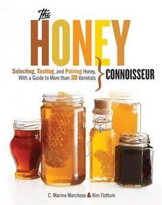 Honey Connoisseur: Selecting, Tasting, and Pairing Honey,... https://www.amazon.com/dp/1579129293/ref=cm_sw_r_pi_dp_x_V51Xyb972NKJY