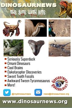 This Week - Seriously Superduck * Omani Dinosaurs * Cool Brains * Dakotaraptor Discoveries * Sweet Tooth Fossils * Awkward Tween Tyrannosaurus * More! http://www.dinosaurnews.org #dinosaurs #dinosaurnews #news #fossils