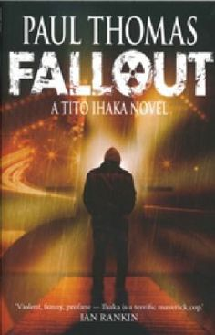 Buy Fallout by Paul Thomas at Mighty Ape NZ. After 15 years, New Zealand's leading crime writer, Paul Thomas is back with his fith Ihaka blockbuster - all previous four books were huge sellers, w. Election Night Party, New Zealand Country, School Ties, Ian Rankin, Cops Humor, True Crime Books, Crime Fiction, Mystery Books, Latest Books
