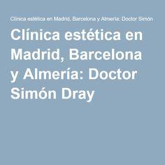 Clínica estética en Madrid, Barcelona y Almería: Doctor Simón Dray.  Tratamiento recomendado: Infiltraciones de silicio orgánico para reafirmar brazos, actuando sobre las fibras de colágeno y elastina y recuperando elasticidad y contra la flacidez (150€/sesión, 2 sesiones x mes, 3 meses)