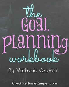 The Goal Planning Workbook, your FREE and complete guide to evaluating your priorities and creating realistic goals. This workbook walks you through the complete goal planning process, step-by-step, including printable worksheets to help you plan!