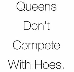 Sorry not sorry bitchessss