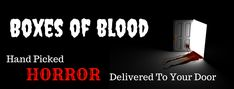 Boxes of Blood feature hand-picked indie horror tried and tested, delivered to you at home ! Act For Kids, Horror Books, Everybody Else, Start Writing, Self Publishing, Book Series, Laughter, Blood, Novels