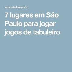 7 lugares em São Paulo para jogar jogos de tabuleiro