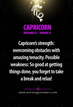 #Capricorn :) why relax? You can do that once the task is complete
