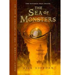 The Sea of Monsters~Rick Riordan