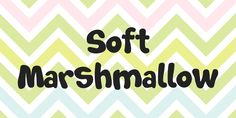 New free font 'Soft Marshmallow' by Galdino Otten · Free for personal use · #freefont #font